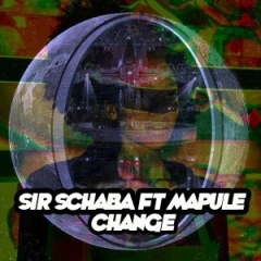 Sir Schaba - Change (Tswex Malabola Remix) Ft. Mapule